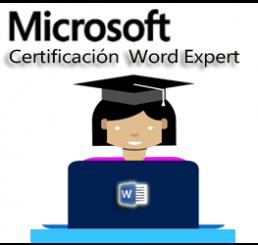Certificación Word Expert 2016 / Todos los niveles incluidos